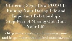 Glittering Signs How FOMO Is Ruining Your Dating Life and Relationships