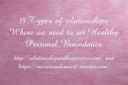 Types of relationships Where We Need Healthy Personal Boundaries