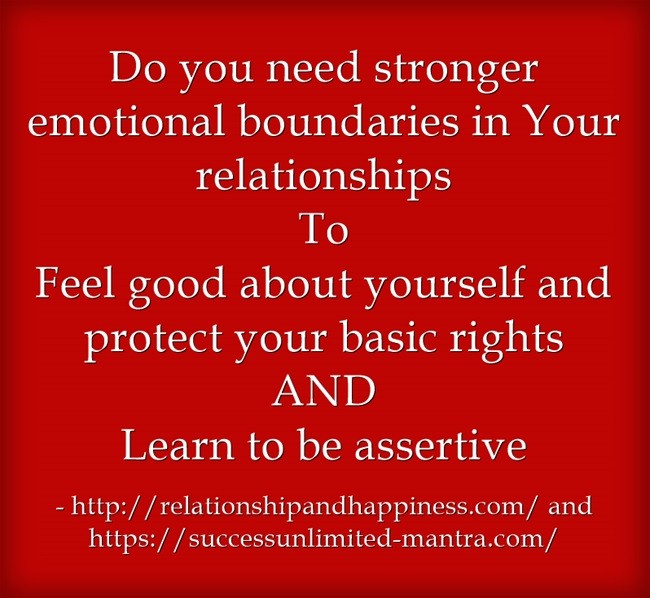 How to know if you need stronger emotional boundaries and must learn to be assertive
