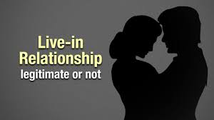 The legality of Live-in relationship in India